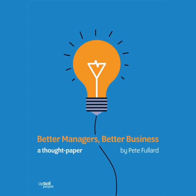 Better managers, better business – a thought paper