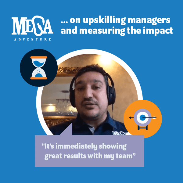 Mega on upskilling managers and measuring the impact